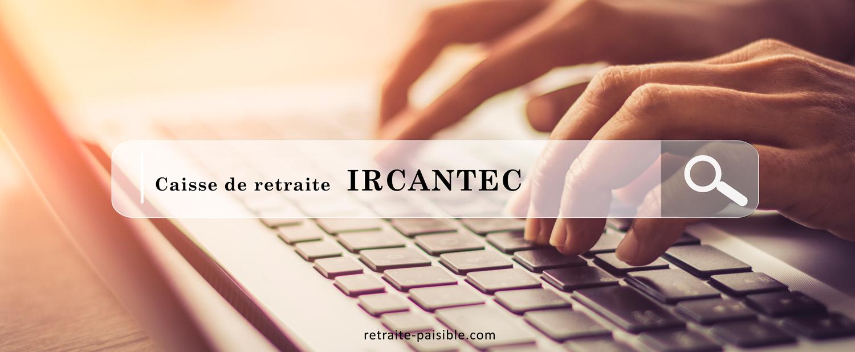 Caisse de retraite IRCANTEC